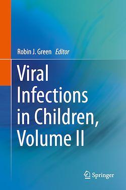 Viral Infections in Children, Volume II