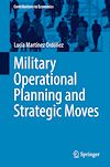 Télécharger le livre :  Military Operational Planning and Strategic Moves