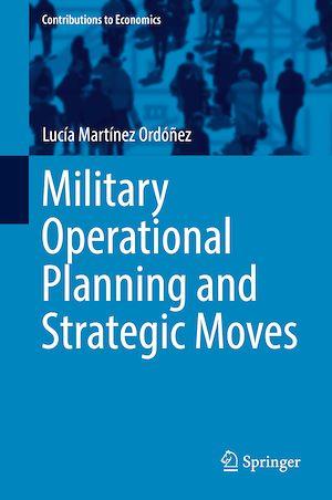 Téléchargez le livre :  Military Operational Planning and Strategic Moves