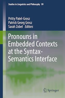 Pronouns in Embedded Contexts at the Syntax-Semantics Interface