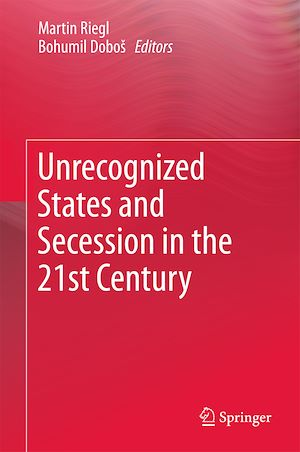 Téléchargez le livre :  Unrecognized States and Secession in the 21st Century