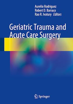 Geriatric Trauma and Acute Care Surgery