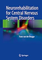 Download this eBook Neurorehabilitation for Central Nervous System Disorders