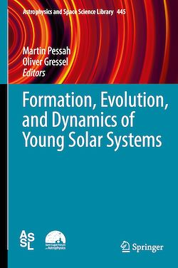 Formation, Evolution, and Dynamics of Young Solar Systems