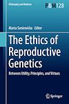 Download this eBook The Ethics of  Reproductive Genetics