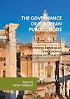 Télécharger le livre :  The Governance of European Public Goods