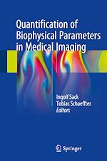 Download this eBook Quantification of Biophysical Parameters in Medical Imaging