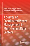 Download this eBook A Survey on Coordinated Power Management in Multi-Tenant Data Centers