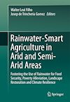 Download this eBook Rainwater-Smart Agriculture in Arid and Semi-Arid Areas