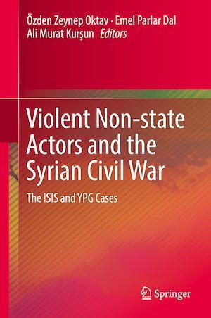 Téléchargez le livre :  Violent Non-state Actors and the Syrian Civil War