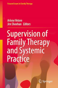 Supervision of Family Therapy and Systemic Practice