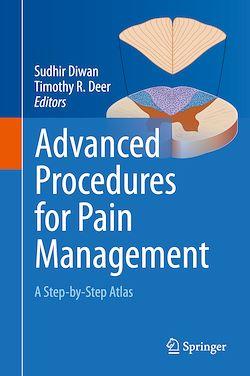 Advanced Procedures for Pain Management