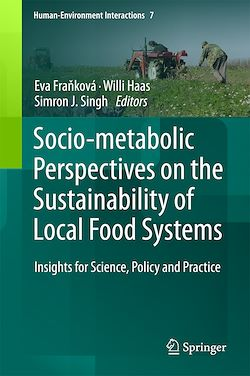 Socio-Metabolic Perspectives on the Sustainability of  Local Food Systems