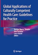 Download this eBook Global Applications of Culturally Competent Health Care: Guidelines for Practice