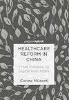Télécharger le livre :  Healthcare Reform in China