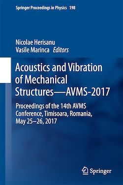 Acoustics and Vibration of Mechanical Structures—AVMS-2017