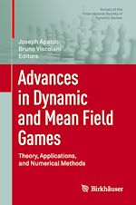 Download this eBook Advances in Dynamic and Mean Field Games