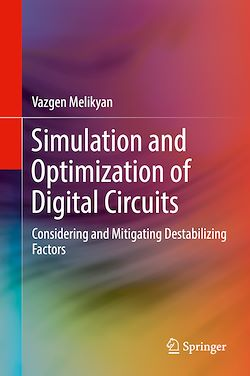 Simulation and Optimization of Digital Circuits