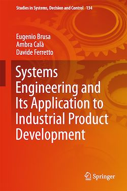 Systems Engineering and Its Application to Industrial Product Development