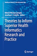 Download this eBook Theories to Inform Superior Health Informatics Research and Practice