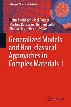 Generalized Models and Non-classical Approaches in Complex Materials 1