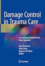 Download this eBook Damage Control in Trauma Care