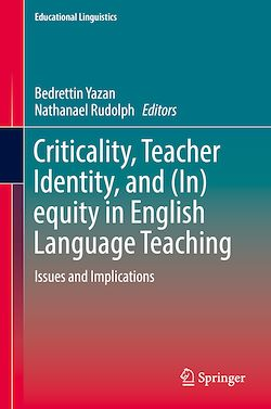 Criticality, Teacher Identity, and (In)equity in English Language Teaching