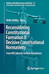 Download this eBook Reconsidering Constitutional Formation II Decisive Constitutional Normativity