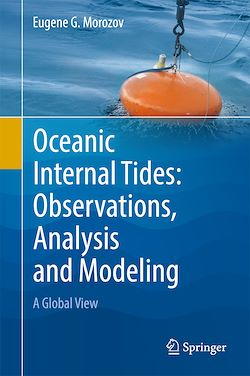 Oceanic Internal Tides: Observations, Analysis and Modeling