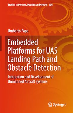 Embedded Platforms for UAS Landing Path and Obstacle Detection