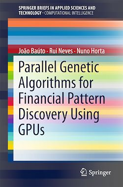Parallel Genetic Algorithms for Financial Pattern Discovery Using GPUs