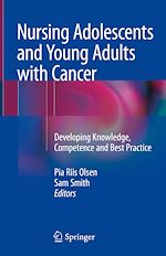 Download this eBook Nursing Adolescents and Young Adults with Cancer