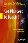Download this eBook Set Phasers to Teach!