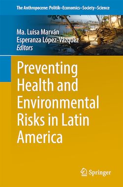 Preventing Health and Environmental Risks in Latin America