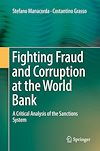Télécharger le livre :  Fighting Fraud and Corruption at the World Bank