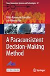 Download this eBook A Paraconsistent Decision-Making Method