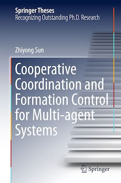 Cooperative Coordination and Formation Control for Multi-agent Systems