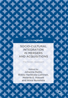 Télécharger le livre :  Socio-Cultural Integration in Mergers and Acquisitions
