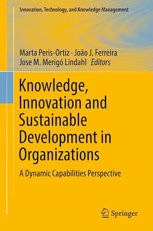 Téléchargez le livre :  Knowledge, Innovation and Sustainable Development in Organizations