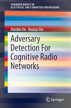 Adversary Detection For Cognitive Radio Networks