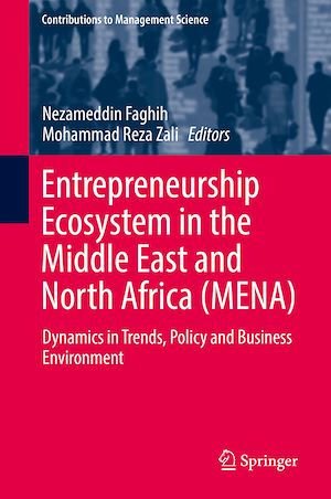 Téléchargez le livre :  Entrepreneurship Ecosystem in the Middle East and North Africa (MENA)