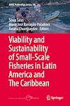 Download this eBook Viability and Sustainability of Small-Scale Fisheries in Latin America and The Caribbean