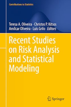 Recent Studies on Risk Analysis and Statistical Modeling