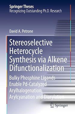 Stereoselective Heterocycle Synthesis via Alkene Difunctionalization