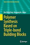 Download this eBook Polymer Synthesis Based on Triple-bond Building Blocks