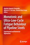 Download this eBook Monotonic and Ultra-Low-Cycle Fatigue Behaviour of Pipeline Steels