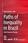 Télécharger le livre :  Paths of Inequality in Brazil