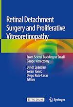 Download this eBook Retinal Detachment Surgery and Proliferative Vitreoretinopathy