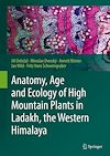 Download this eBook Anatomy, Age and Ecology of High Mountain Plants in Ladakh, the Western Himalaya