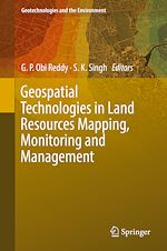 Download this eBook Geospatial Technologies in Land Resources Mapping, Monitoring and Management